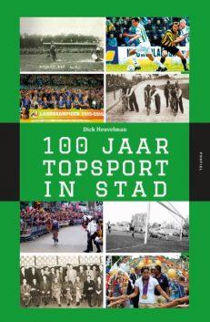 Voorzijde boek 100 jaar topsport in stad Groningen