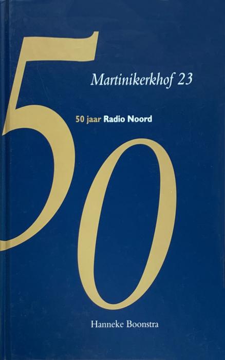 Voorzijde boek 50 jaar radio noord