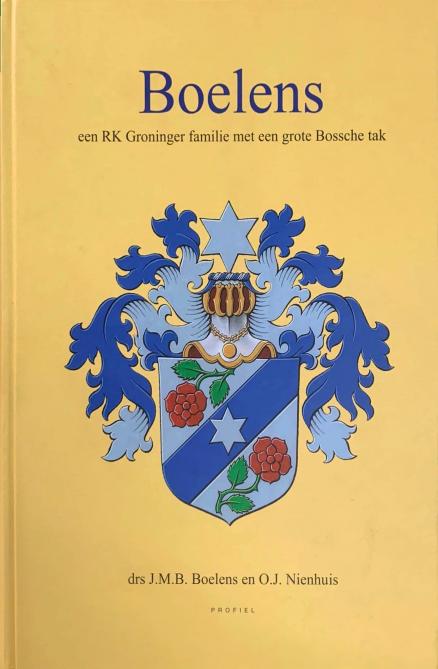 Voorzijde boek Boelens een RK Groninger Familie