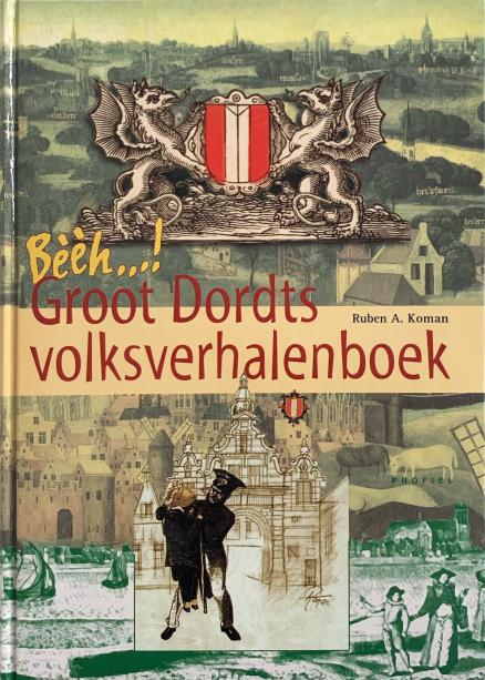 Voorkant boek Groot Dordts Volksverhalenboek