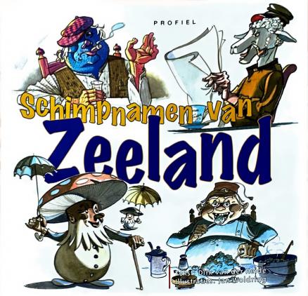 Voorzijde boek Schimpnamen Zeeland