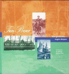 Voorzijde boek Ten Boer, één gemeente negen dorpen