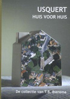 Voorzijde boek Usquert, huis voor huis