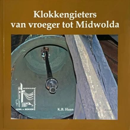 Voorzijde Boek Klokkengieters van Vroeger en Midwolda